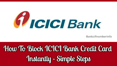 Block ICICI Bank Credit Card