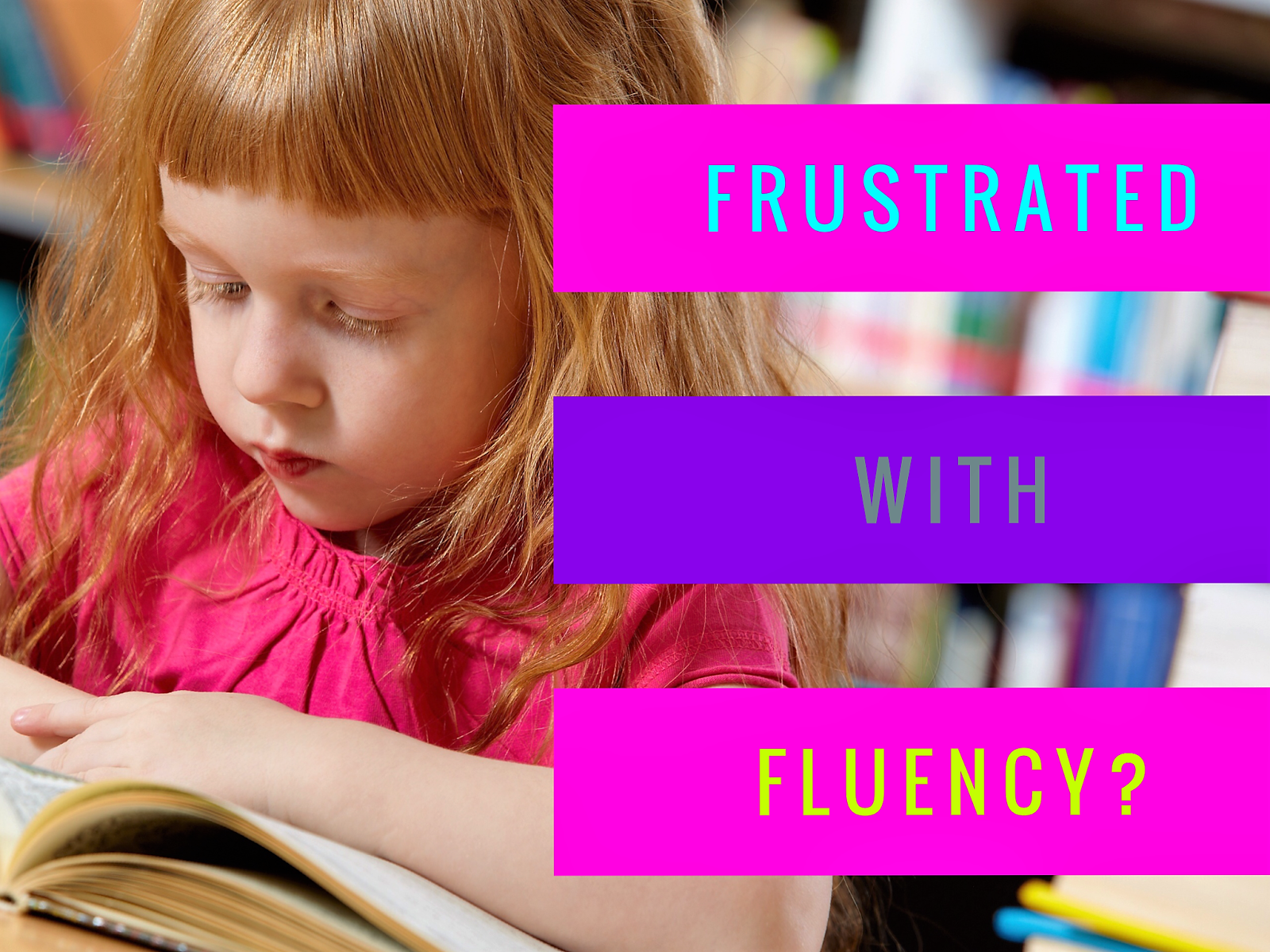 Need Tips for Improving Reading Fluency in the Primary Grades