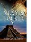 Maya Lord by John Coe Robbins book cover