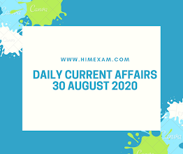 Daily Current Affairs 30  August 2020