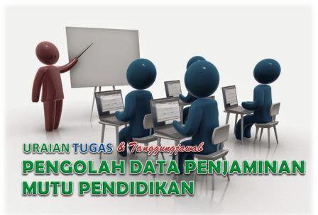 Tugas Pengolah Data Penjaminan Mutu Pendidikan