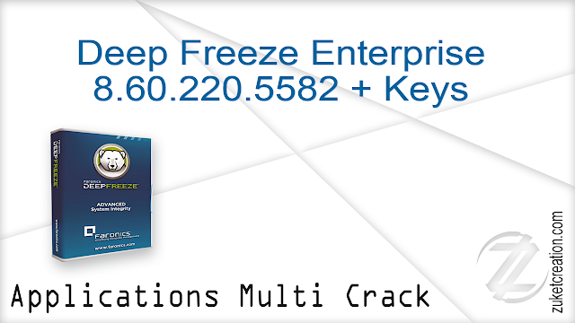 Deep Freeze Enterprise 8.60.220.5582 + Keys