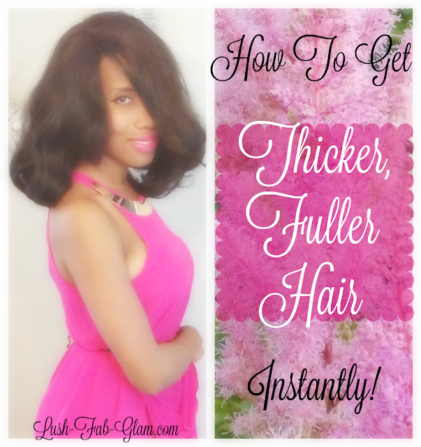 http://www.lush-fab-glam.com/2016/07/how-to-get-fuller-thicker-hair.html