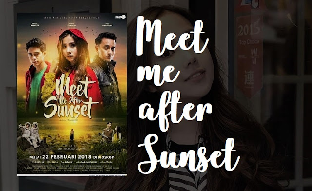 Meet Me After Sunset (2018) Movie Indonesia