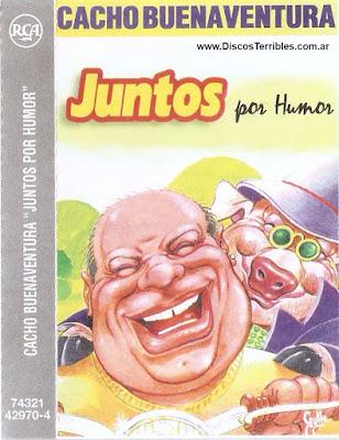 Cacho Buenaventura - Juntos por humor