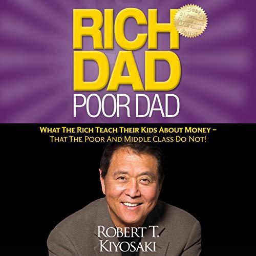 Rich Dad Poor Dad Robert Kiyosaki Book