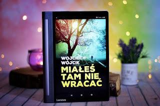 """Wojciech Wójcik - """"Miałeś tam nie wracać"""""""