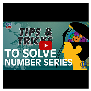 Tips & Tricks To Solve Number Series With Reasoning Logic