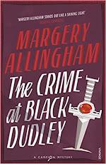 The Crime at Black Dudley was Allingham's breakthrough