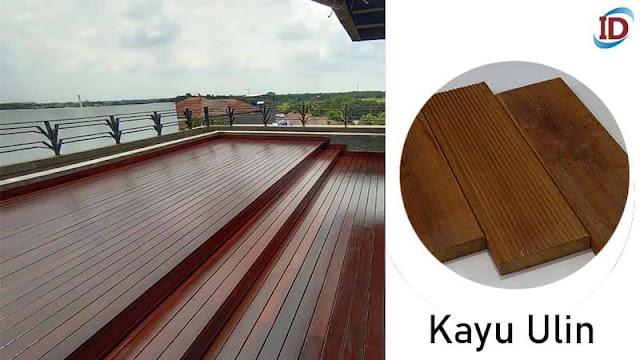 Jenis kayu terbaik untuk lantai 1 Ulin