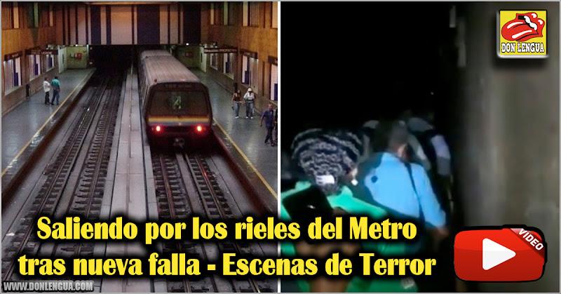 Saliendo por los rieles del Metro tras nueva falla - Escenas de Terror