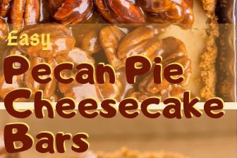 Easy Pecan Pie Cheesecake Bars