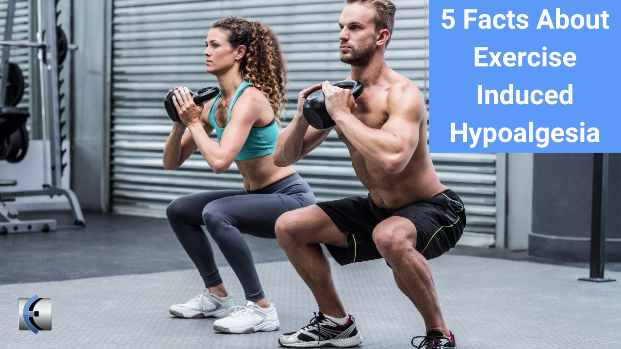 5 Facts About Exercise Induced Hypoalgesia - themanualtherapist.com
