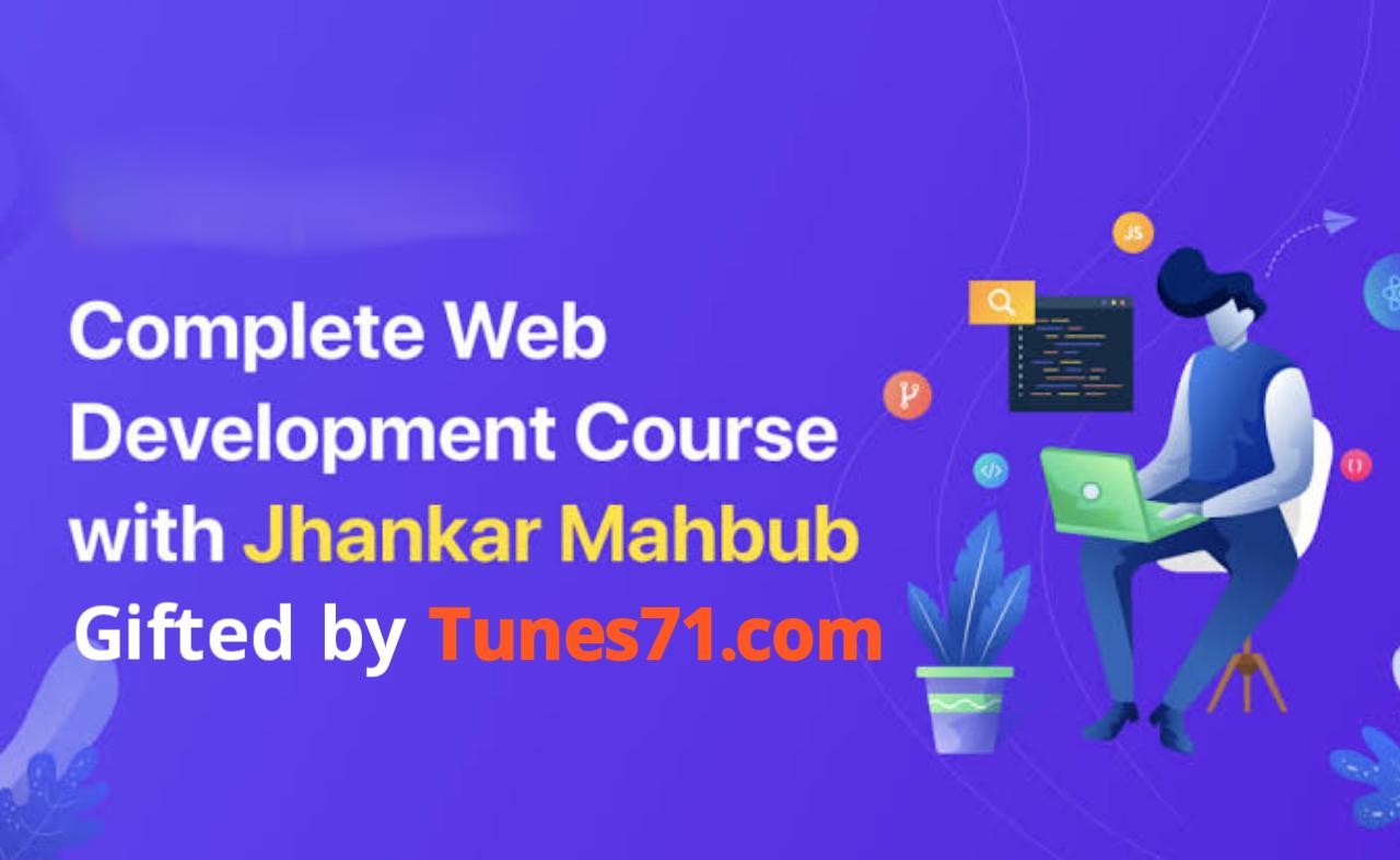 ওয়েব ডেভেলপমেন্ট কি? কীভাবে ওয়েব ডেভেলপমেন্ট শিখবো? [Complete Web development Course with jhankar Mahabub]