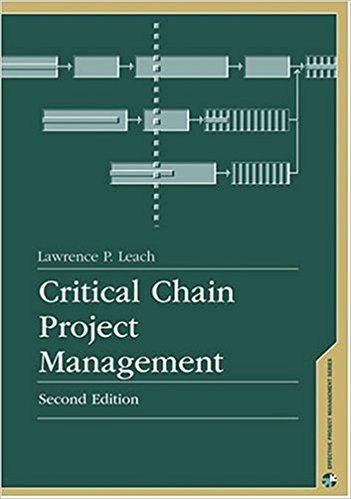 Critical Chain Project Management, Second Edition