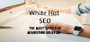White Hat SEO | The Most Effective Marketing Solution