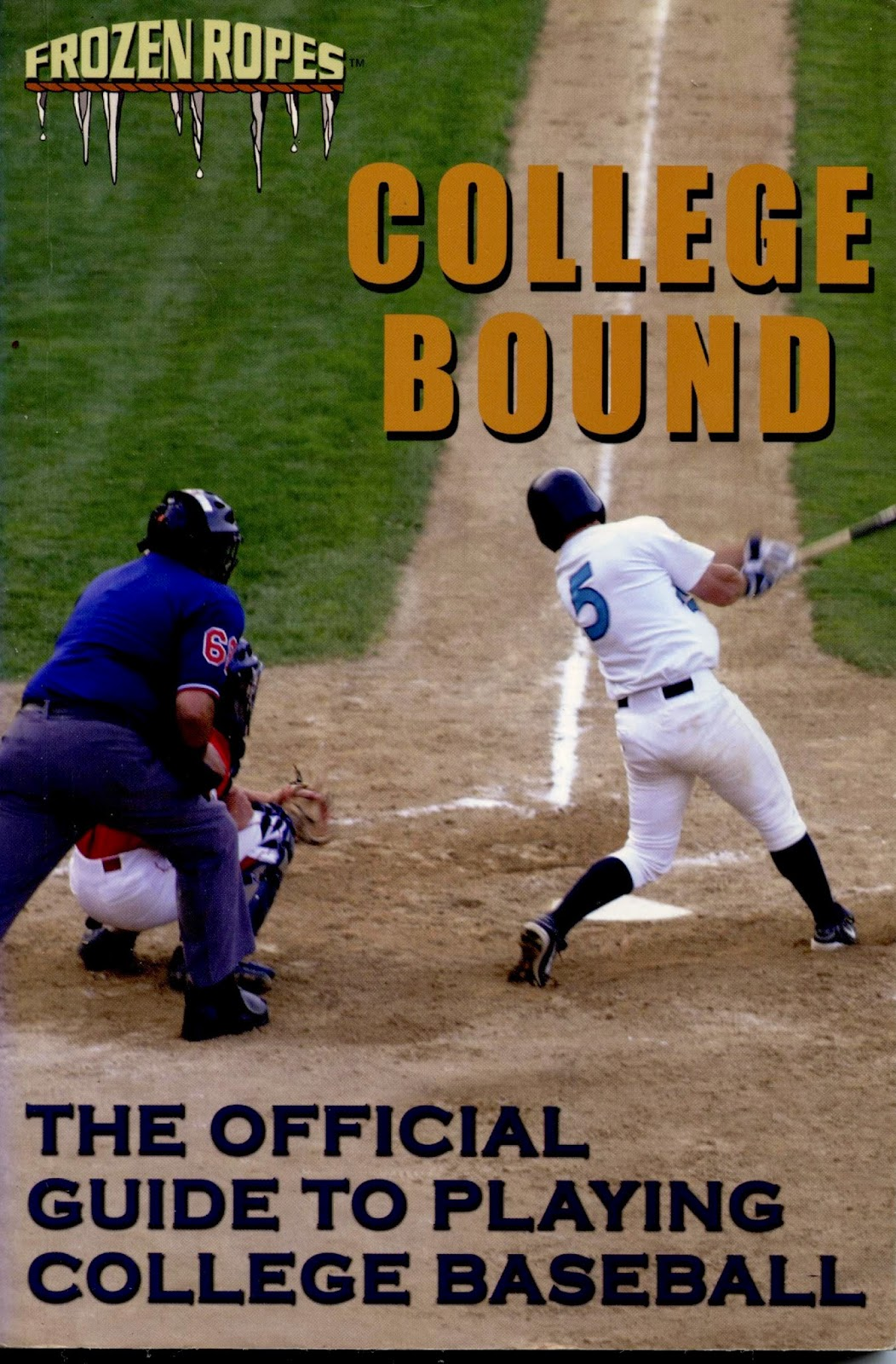 College Bound Book For Baseball Players Front Cover 2005 edition