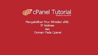 Mengaktifkan Fitur Whitelist sRBL IP Address dan Domain Pada Cpanel