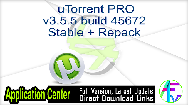 uTorrent PRO v3.5.5 build 45672 Stable + Repack