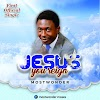 Download mp3:Mostwonder_Jesus You Reign