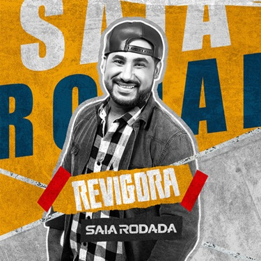 Download Saia Rodada - Revigora (2019)