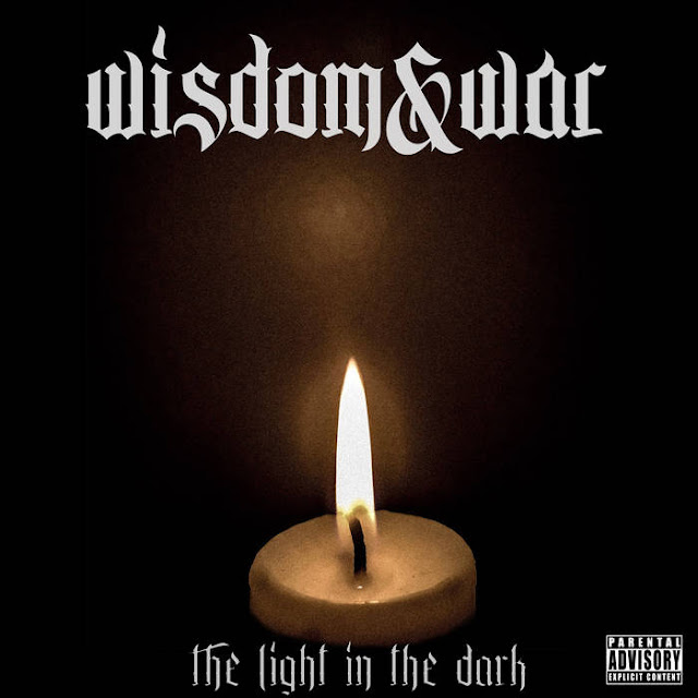 Wisdom And War - The Light In the Dark (2019)