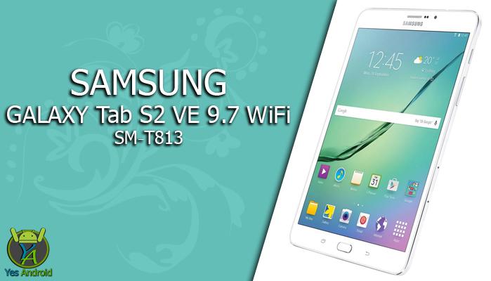 Download T813XXU2APK6 | Galaxy Tab S2 VE 9.7 WiFi SM-T813