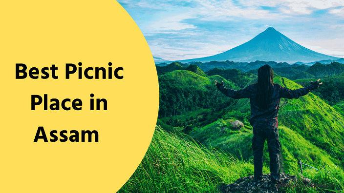 Assam Tourist Place Name | Top Picnic Place In Assam