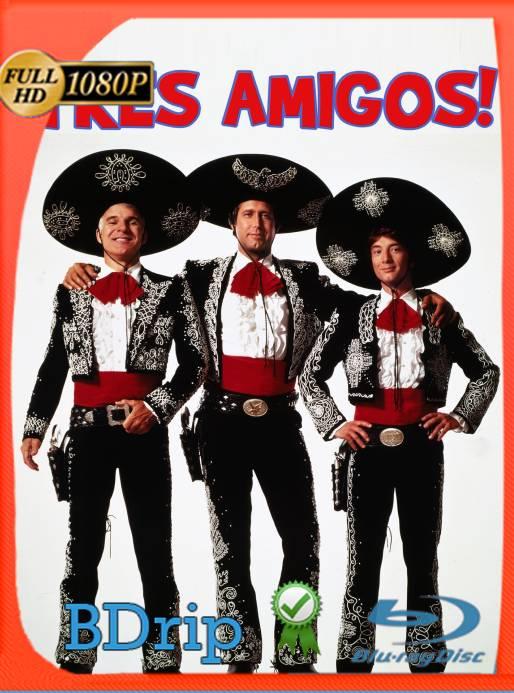 Tres Amigos (1986) BDRip [1080p] Latino [GoogleDrive] Ivan092