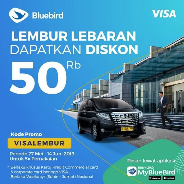 #BlueBird - #Promo Voucher Diskon 50K Lembur Lebaran (s.d 14 Juni 2019)