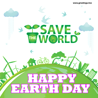 Save The World Happy Earth Day 2019 greetings images