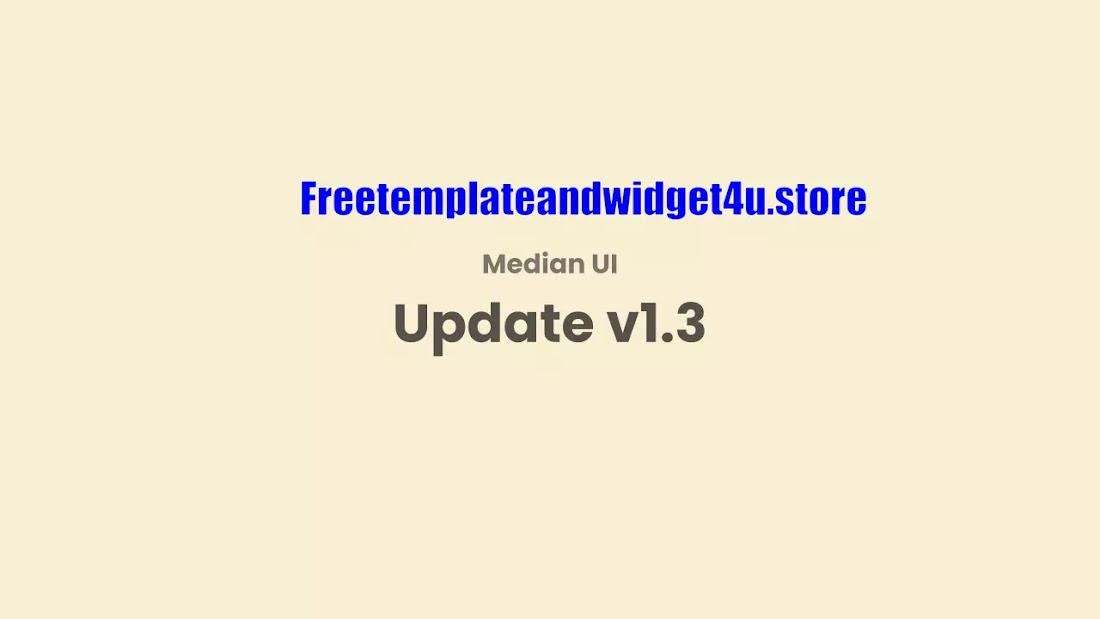 Median Ui Latest Version v1.3 Premium Blogger Template Free Download.