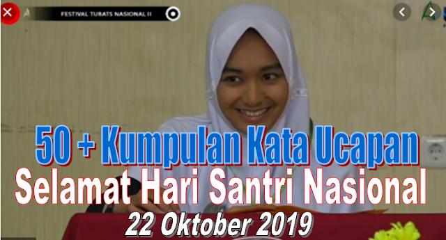 50 + Kumpulan Kata Ucapan Selamat Hari Santri Nasional 22 Oktober 2019