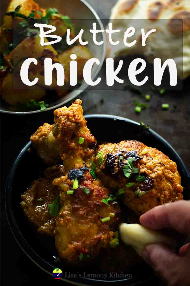 Delicious Butter Chicken or Murgh Makhani recipe.  Butter Chicken is a Moghul Dish uses clarified butter or ghee.