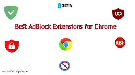 Best AdBlock Extensions for Chrome