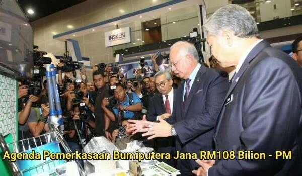 Agenda Pemerkasaan Bumiputera Jana RM108 Bilion - PM