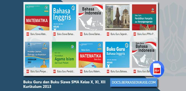 Buku Guru dan Buku Siswa SMA Kelas X, XI, XII Kurikulum 2013
