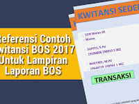 Referensi Contoh Kwitansi BOS 2017 Untuk Lampiran Laporan BOS