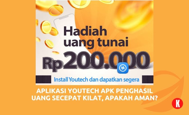 Aplikasi Youtech APK Penghasil Uang Secepat Kilat, Apakah Aman?
