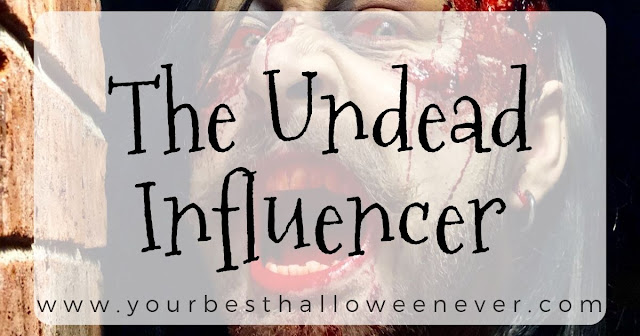 your best halloween ever, the undead influencer