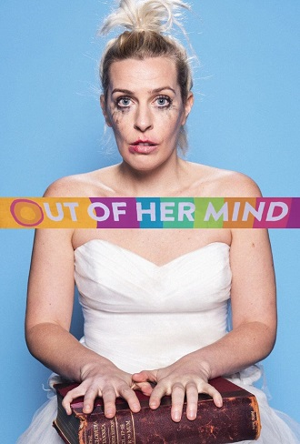Out of Her Mind Season 1 Complete Download 480p & 720p All Episode