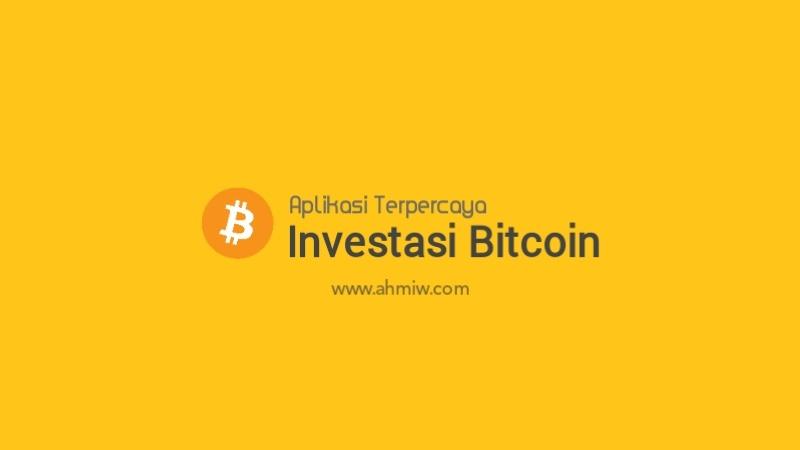 Aplikasi Berinvestasi Bitcoin