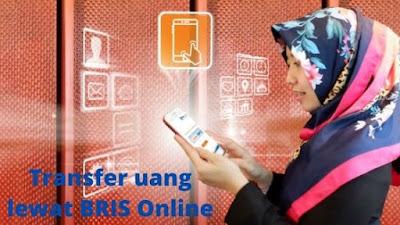 Cara Transfer Uang Lewat BRIS Online BRI Syariah