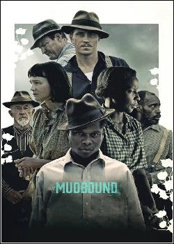 Mudbound - Lágrimas Sobre o Mississipi Dublado