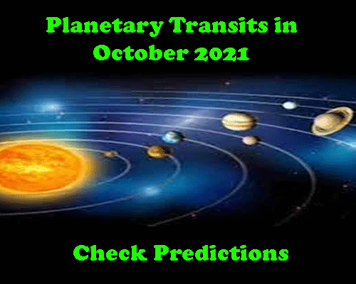 Planets Transit in October 2021 Dates And impacts on 12 zodiacs, which planets will change zodiacs in October 2021,