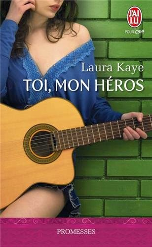 http://lachroniquedespassions.blogspot.fr/2014/01/the-hero-tome-1-toi-mon-heros-laura-kay.html