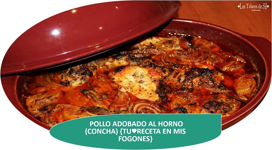 POLLO ADOBADO Y AL HORNO EMILE HENRY (CONCHA) {TURECETA EN MIS FOGONES}