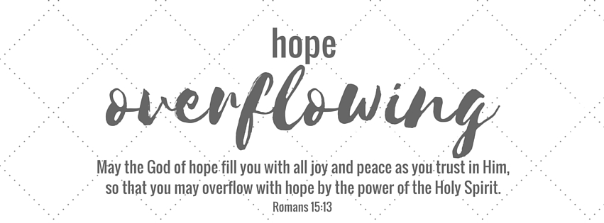 Hope Overflowing