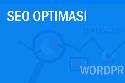Cara Optimasi WordPress untuk Meningkatkan Traffic