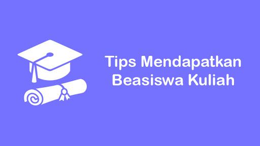 7 tips mendapatkan beasiswa kuliah